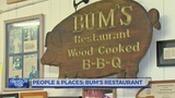 People and Places: Bum's Restaurant
