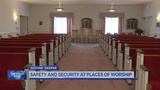 Places of worship are heightening security after recent, deadly attacks