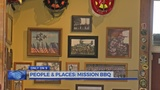 People and Places: Mission BBQ